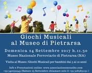 giochi Musicali Museo Pietrarsa