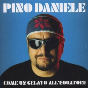 pino daniele come un gelato all'equatore fronte