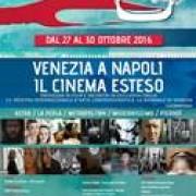 venezia a napoli 2016 il cinema esteso