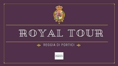 royal Tour Reggia Portici